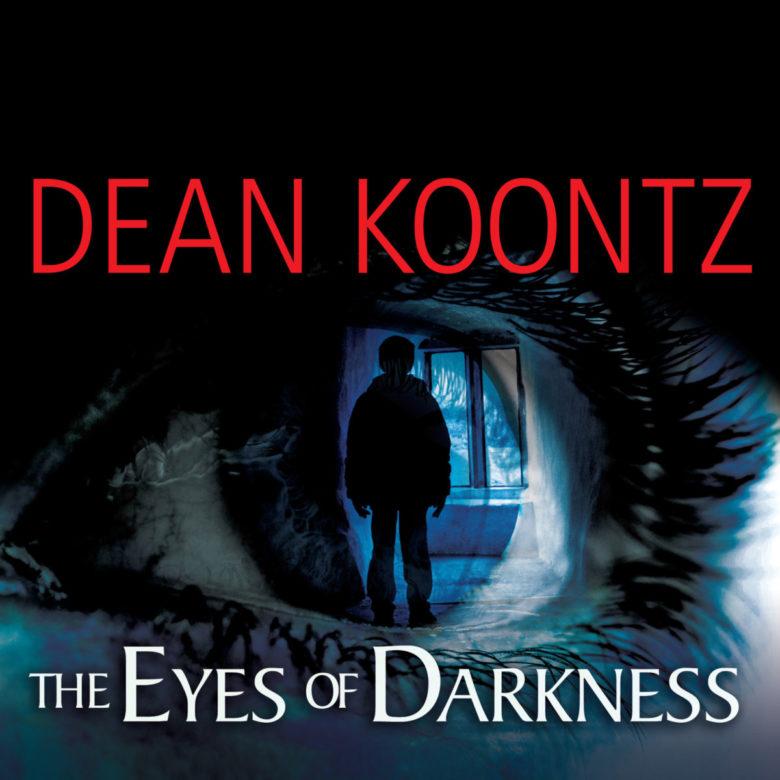 Αποτέλεσμα εικόνας για Dean Koontz, «The Eyes of Darkness»