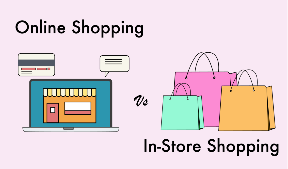 4 Things to Know About Online vs. In-Store Shopping – 2020 Comparison Guide